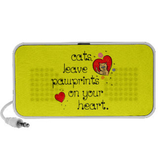 Cats leave pawprints on your heart. laptop speaker