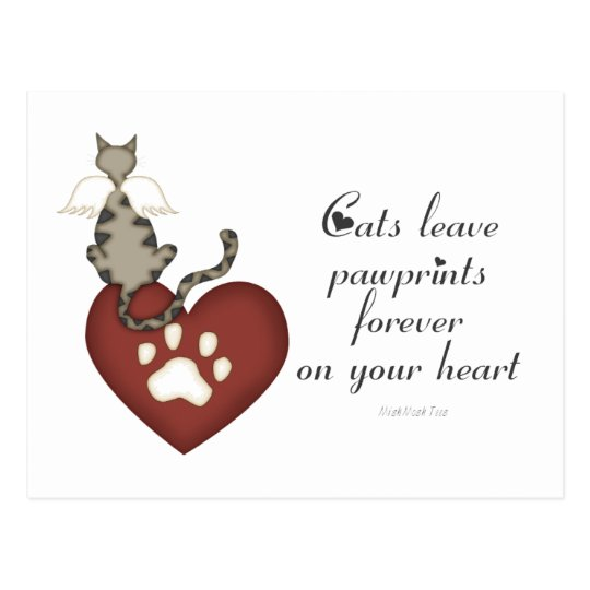 Cats Leave Pawprints On Your Heart Postcard