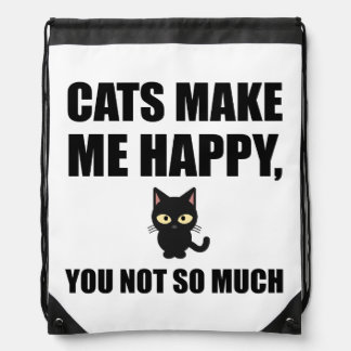 Cats Make Me Happy You Not So Much Funny Drawstring Bag