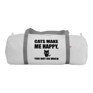 Cats Make Me Happy You Not So Much Funny Duffle Bag