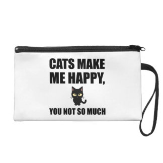 Cats Make Me Happy You Not So Much Funny Wristlet Purse