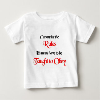 Cats Make The Rules 3 Baby T-Shirt