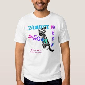 Cat's Meow! Shirt