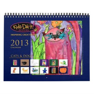 Cats n Dogs 2013 Calendar Kids-Did-It Design