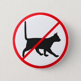 Cats Not Allowed! Pinback Button