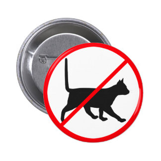Cats Not Allowed! Pinback Button