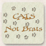 Cats Not Brats Drink Coasters