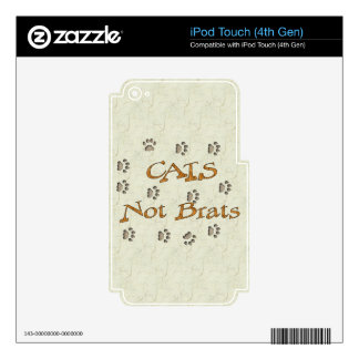 Cats Not Brats iPod Touch 4G Decal