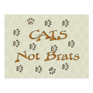 Cats Not Brats Postcard