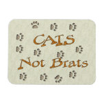 Cats Not Brats Rectangle Magnets