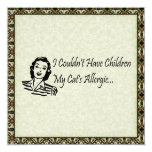 "Cats Not Kids 5.25"" Square Invitation Card"