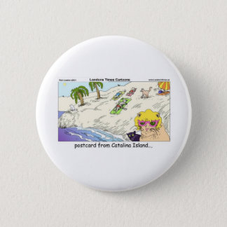 Cats Of Catalina Island Funny Gifts Cards & Tees Pinback Button