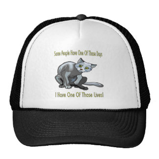 Cats: One Of Those Days Trucker Hat