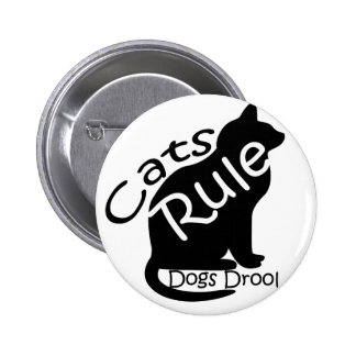 Cats Rule 2 Inch Round Button