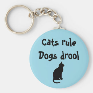 Cats rule dogs drool key chain