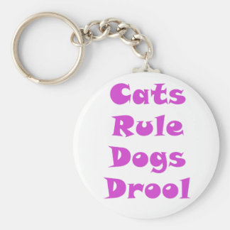 Cats Rule Dogs Drool Key Chains