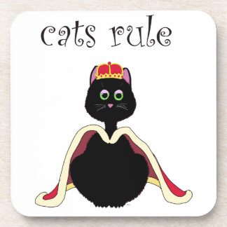 Cats Rule Drink Coaster