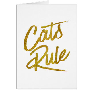 Cats Rule Gold Faux Foil Metallic Glitter Quote Card