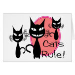 Cats Rule!!!!!!!!! Greeting Card
