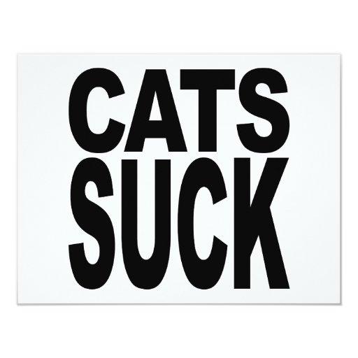 Cats Suck 4.25x5.5 Paper Invitation Card