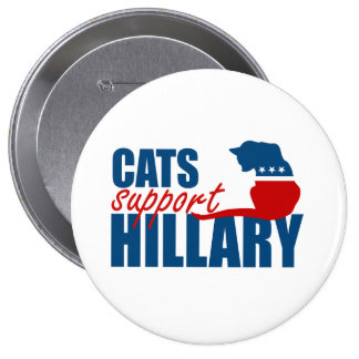 CATS SUPPORT HILLARY 2016 PINBACK BUTTON