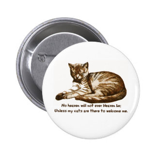 Cats Welcome Me Pinback Button