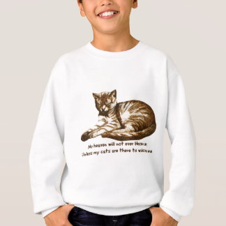 Cats Welcome Me Sweatshirt