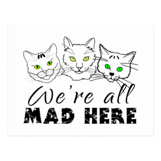 Cats - We're All Mad Here Postcard