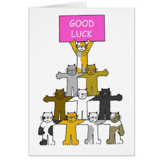 Cats wishing you 'Good Luck'. Greeting Card