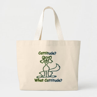 Cattitude? What Cattitude? Large Tote Bag