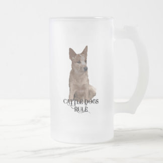 Cattle Dogs Rule Frosted Glass Beer Mug