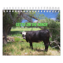 Cattle On The Ranch Calendar