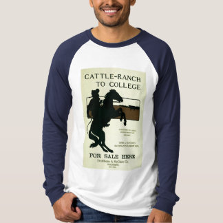 Cattle ranch to college raglan T-Shirt