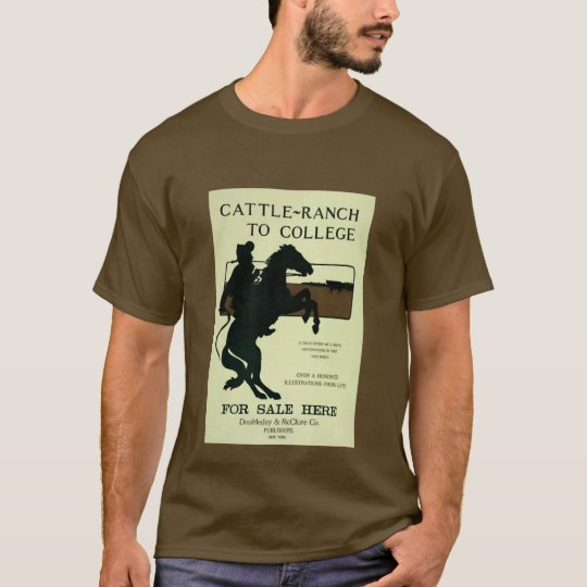 Cattle ranch to college T-Shirt