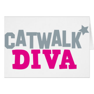CATWALK DIVA with a cute little star Card