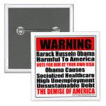Causas de Hussein Obama de la Advertencia-Barack Pin