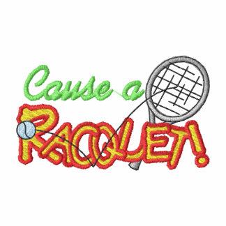 Cause A Racquet