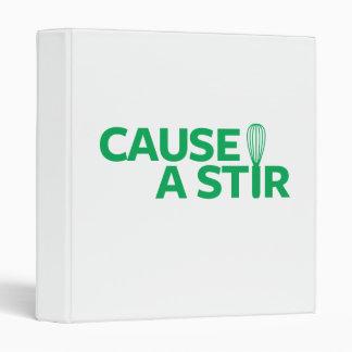 Cause a Stir Binder