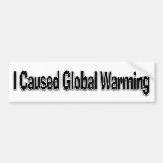Causé el calentamiento del planeta pegatina para auto