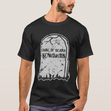 Halloween Themed Cause of Death Senioritis High School T Shirt