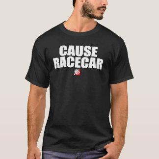 Cause Racecar HR Tee