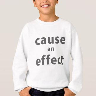cause una camisa del efecto