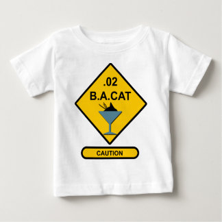 Caution: .02 B. A. Cat Baby T-Shirt