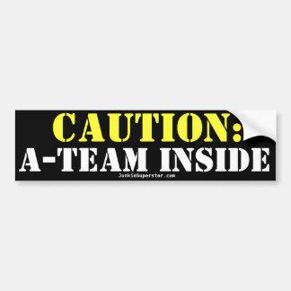 Caution: A-Team Inside! Bumper Sticker