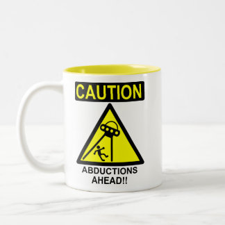 Caution Abductions Ahead!! Mugs