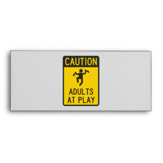 Caution Adults at Play Envelope