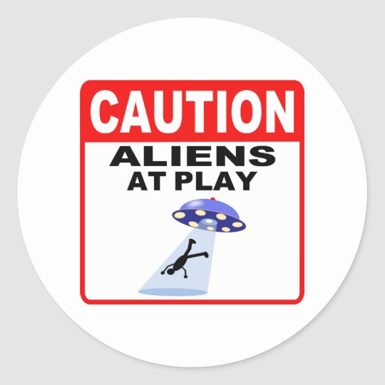 Caution Aliens At Play (Black Text) Classic Round Sticker