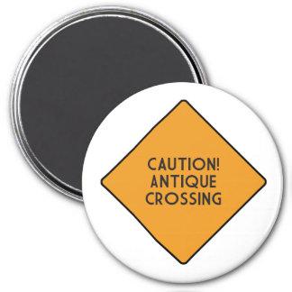 Caution! Antique Crossing Magnet