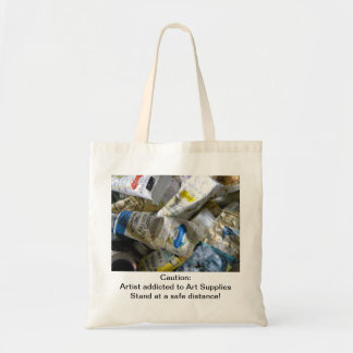 Caution: Artist Adicted to Art Supplies - Bag
