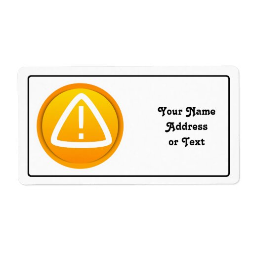 Caution Attention Symbol Personalized Shipping Labels
